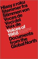 Voices of 1968: Documents from the Global North (Paperback)