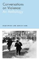 Conversations on Violence: An Anthology (Paperback)