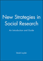 New Strategies in Social Research: An Introduction and Guide (Paperback)