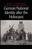 German National Identity after the Holocaust (Paperback)