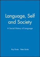 Language, Self and Society: A Social History of Language (Paperback)