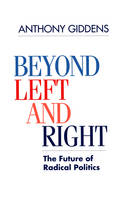 Beyond Left and Right: The Future of Radical Politics (Paperback)