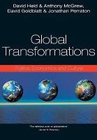Global Transformations: Politics, Economics and Culture (Paperback)