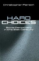 Hard Choices: Social Democracy in the Twenty-First Century (Hardback)