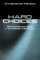 Hard Choices: Social Democracy in the Twenty-First Century (Paperback)