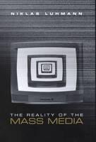 The Reality of the Mass Media (Hardback)