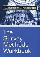 The Survey Methods Workbook: From Design to Analysis (Hardback)