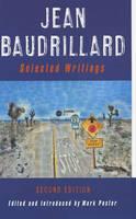 Jean Baudrillard: Selected Writings (Hardback)