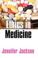 Ethics in Medicine: Virtue, Vice and Medicine (Hardback)