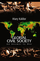 Global Civil Society: An Answer to War (Hardback)