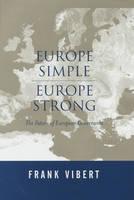 Europe Simple, Europe Strong: The Future of European Governance (Hardback)