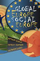 Global Europe, Social Europe (Hardback)