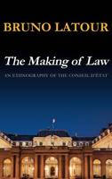 The Making of Law: An Ethnography of the Conseil d'Etat (Hardback)