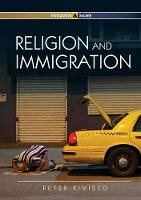 Religion and Immigration: Migrant Faiths in North America and Western Europe - Immigration and Society (Paperback)