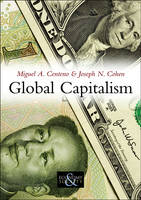 Global Capitalism: A Sociological Perspective - Economy and Society (Hardback)
