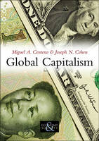 Global Capitalism: A Sociological Perspective - Economy and Society (Paperback)