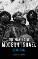 The Making of Modern Israel: 1948-1967 (Hardback)