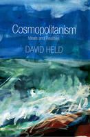 Cosmopolitanism: Ideals and Realities (Hardback)