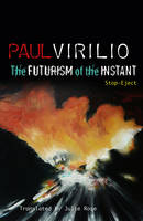 The Futurism of the Instant: Stop-Eject (Paperback)