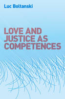 Love and Justice as Competences (Hardback)