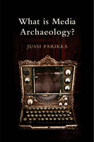 What is Media Archaeology? (Paperback)