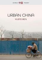 Urban China - China Today (Paperback)