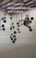 Cosmopolitanism and Culture (Hardback)