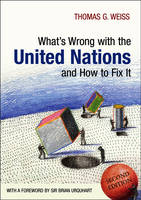 What's Wrong with the United Nations and How to Fix it (Hardback)