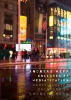 Cultures of Mediatization (Paperback)