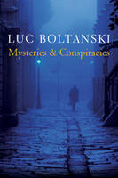 Mysteries and Conspiracies: Detective Stories, Spy Novels and the Making of Modern Societies (Paperback)