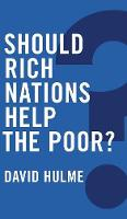 Should Rich Nations Help the Poor? - Global Futures (Hardback)