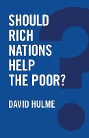 Should Rich Nations Help the Poor? - Global Futures (Paperback)