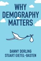 Why Demography Matters (Paperback)