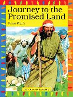 Journey to the Promised Land - The Lion Story Bible (Paperback)