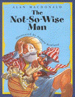 The Not-so-wise Man (Paperback)