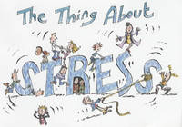 The Thing About Stress - The thing about... (Paperback)