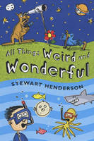 All Things Weird and Wonderful (Hardback)