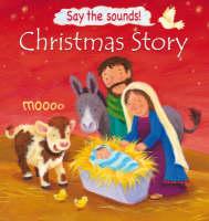 Christmas Story (Say the Sounds!) (Hardback)