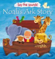 Noah's Ark Story (Say the Sounds!) (Hardback)