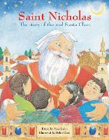 Saint Nicholas: The story of the real Santa Claus (Paperback)