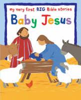 Baby Jesus: Big Book - My Very First Big Bible Stories (Big book)