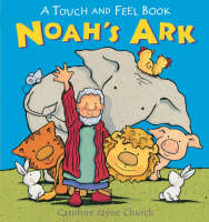 Noah's Ark Touch and Feel - Touch and Feel
