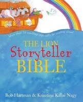 The Lion Storyteller Bible - Lion Storyteller (Hardback)