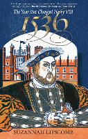 1536: The Year that Changed Henry VIII (Paperback)