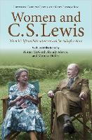 Women and C.S. Lewis: What his life and literature reveal for today's culture (Paperback)