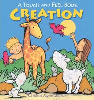 Creation Touch and Feel (Board book)