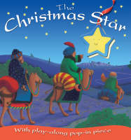 The Christmas Star: With Play-along Pop-in Piece - Look & Play