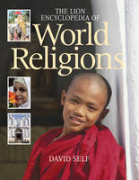 The Lion Encyclopedia of World Religions (Paperback)
