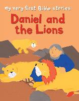 Daniel and the Lions - My Very First Bible Stories (Paperback)