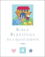 Bible Blessings: for a special godchild (Hardback)